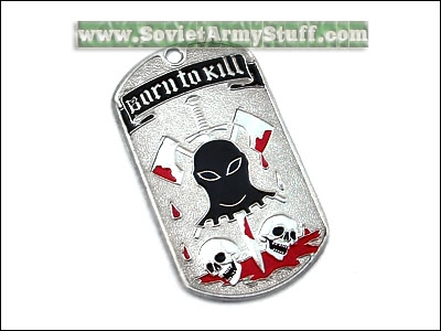 Army Military Spetsnaz Name Tag + Chain  BORN TO KILL dog tag