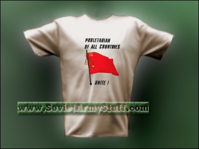 Soviet Proletarian of all Countries Unite! T-Shirt
